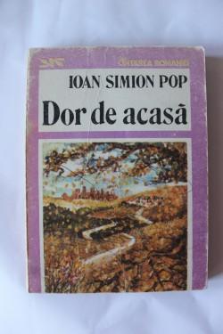 Ioan Simion Pop - Dor de acasa