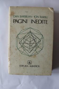 Ion Barbu (Dan Barbilian) - Pagini inedite (editie hardcover)