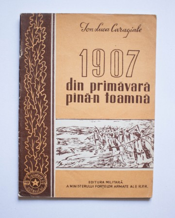 Ion Luca Caragiale - 1907 din primavara pana-n toamna