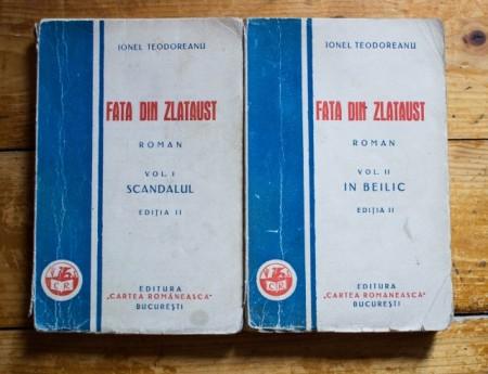 Ionel Teodoreanu - Fata din Zlataust (2 vol., editie interbelica)