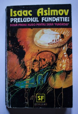 Isaac Asimov - Preludiul Fundatiei