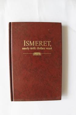 Ismeret, amely orok elethez vezet (editie hardcover, in limba maghiara)