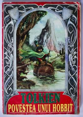J.R.R. Tolkien - Povestea unui hobbit