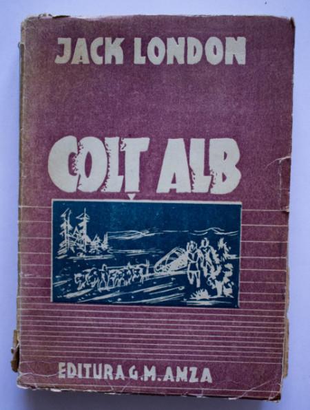 Jack London - Colt Alb (editie interbelica)