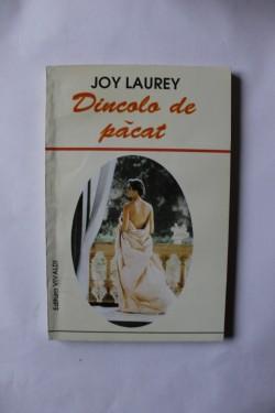 Joy Laurey - Dincolo de pacat