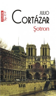 Julio Cortazar - Sotron
