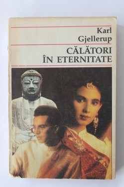 Karl Gjellerup - Calatori in eternitate