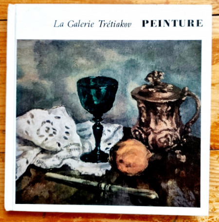 La Galerie Tretiakov Moscou - Peinture (album in limba franceza, hardcover)