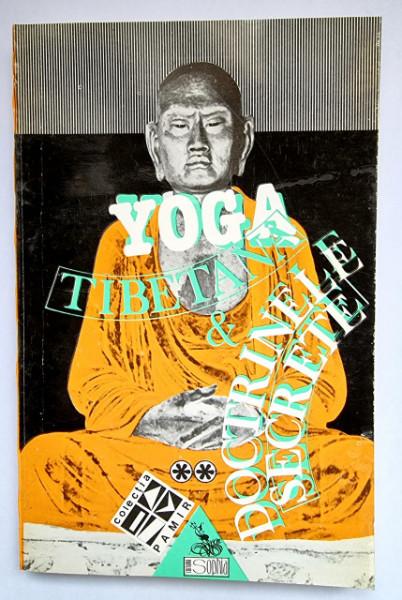 Lama Kasi Dawa Samdup - Yoga tibetana si doctrinele secrete (vol. II)