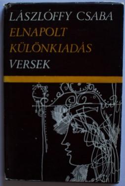 Laszloffy Csaba - Elnapolt kulonkiadas (editie hardcover)