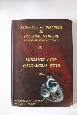 Poze Laurentiu Sorodoc, Mihai Frasin - Principles of diagnosis in internal Medicine for students and practitioners. Respiratory system. Cardiovascular system (vol. I, editie in limba engleza)