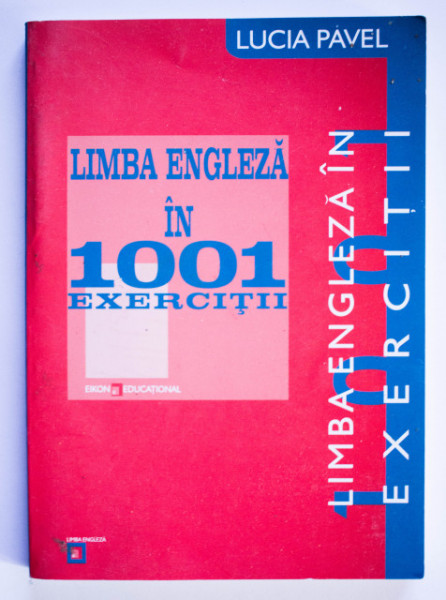 Lucia Pavel - Limba engleza in 1001 exercitii