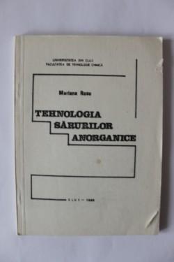 Mariana Rusu - Tehnologia sarurilor anorganice
