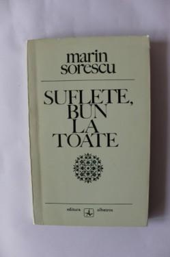 Marin Sorescu - Suflete, bun la toate