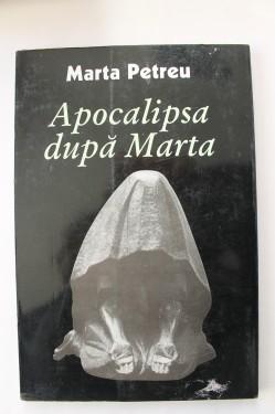 Marta Petreu - Apocalipsa dupa Marta (cu autograf)