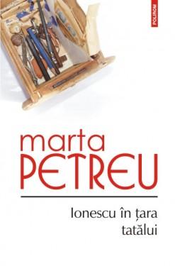 Marta Petreu - Ionescu in tara tatalui (cu autograf)