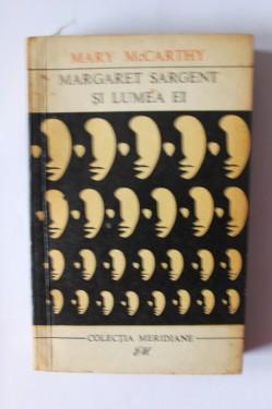 Mary McCarthy - Margaret Sargent si lumea ei