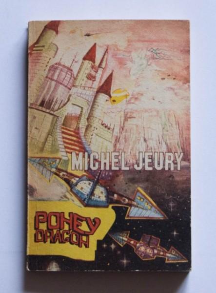Michel Jeury - Poney Dragon