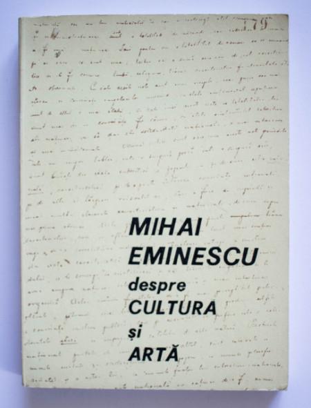 Mihai Eminescu - Despre cultura si arta