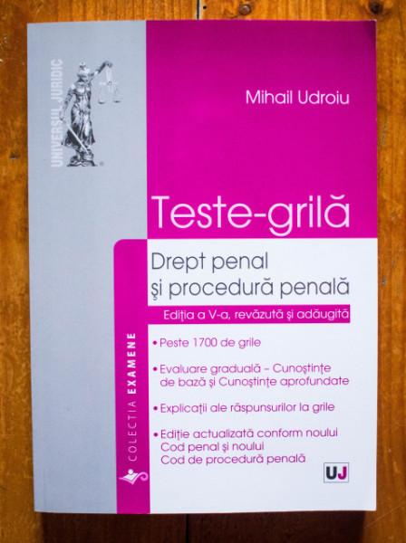 Mihail Udroiu - Teste-grila. Drept penal si procedura penala