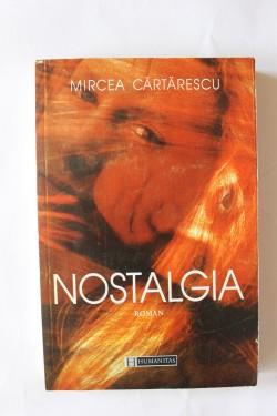 Mircea Cartarescu - Nostalgia