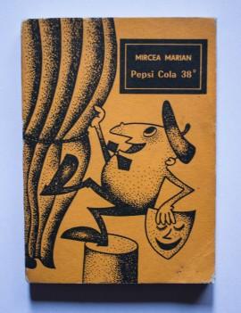 Mircea Marian - Pepsi Cola 38 °
