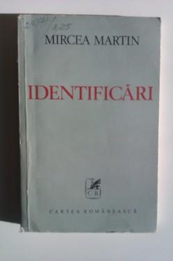 Mircea Martin - Identificari