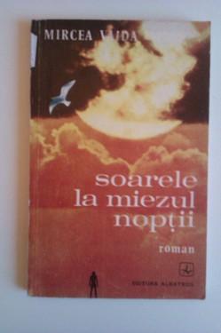 Mircea Vaida - Soarele la miezul noptii