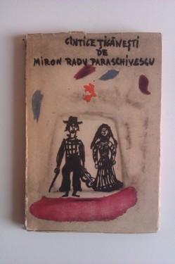 Miron Radu Paraschivescu - Cantice tiganesti