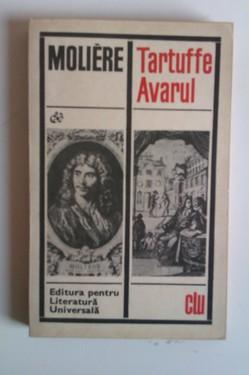 Moliere - Tartuffe. Avarul