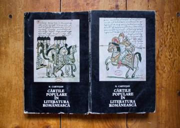 N. Cartojan - Cartile populare in literatura romaneasca (2 vol.)