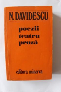 N. Davidescu - Poezii. Teatru. Proza