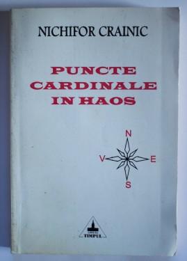 Nichifor Crainic - Puncte cardinale in haos