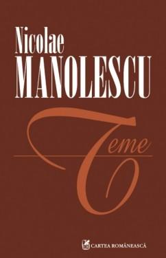 Nicolae Manolescu - Teme (editie completa)