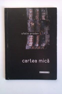 Ofelia Prodan - Cartea mica