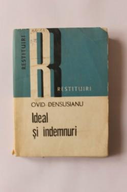 Ovid Densusianu - Ideal si indemnuri