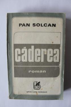 Pan Solcan - Caderea