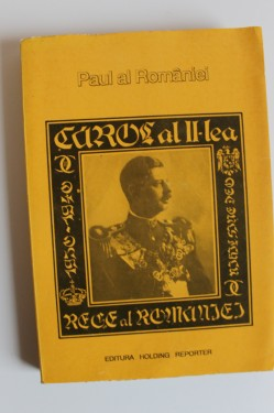 Paul al Romaniei - Carol al II-lea Rege al Romaniei