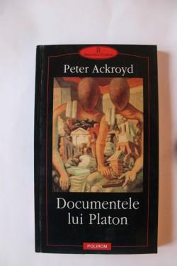 Peter Ackroyd - Documentele lui Platon