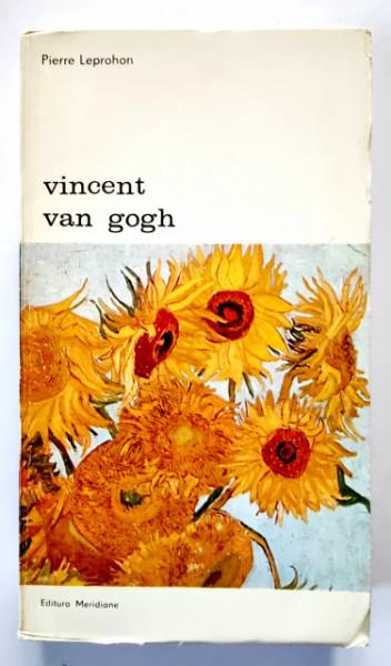 Pierre Leprohon - Vincent van Gogh