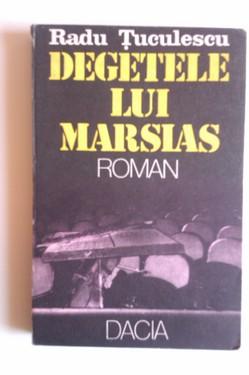 Radu Tuculescu - Degetele lui Marsias