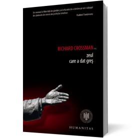 Richard Crossman - Zeul care a dat gres