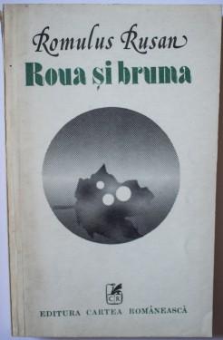Romulus Rusan - Roua si bruma