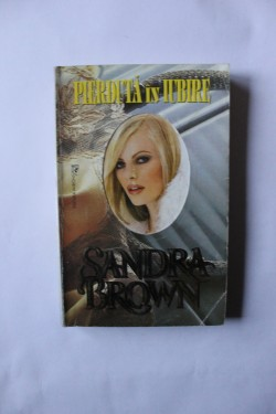 Sandra Brown - Pierduta in iubire