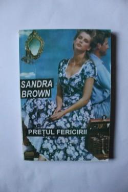 Sandra Brown - Pretul fericirii