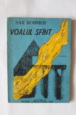 Sax Rohmer - Voalul sfant
