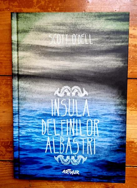 Scott O`Dell - Insula Delfinilor Albastri (editie hardcover)