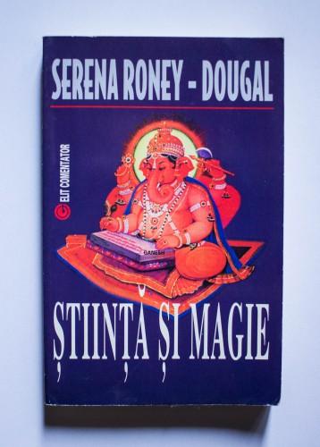 Serena Roney-Dougal - Stiinta si magie
