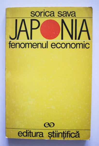 Sorica Sava - Japonia. Fenomenul economic