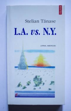 Stelian Tanase - L.A. vs. N.Y. (jurnal american)